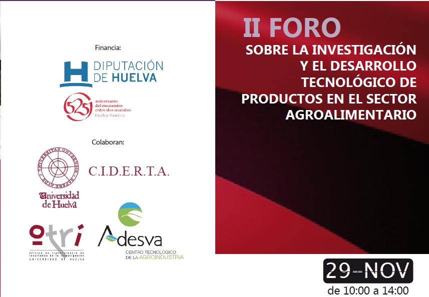 II Foro sobre la Investigación y el Desarrollo Tecnológico de Productos en el Sector Agroalimentario