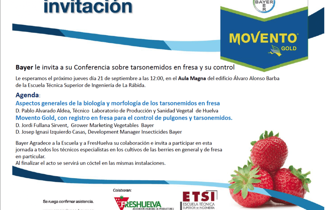 Conferencia de Bayer sobre tarsonemidos y su control en fresa el 21 de septiembre