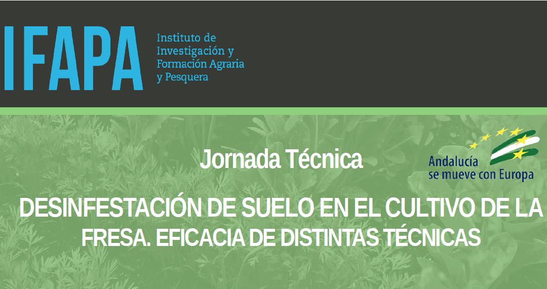 Jornada técnica sobre desinfección de suelos el 15 de mayo en Fresón de Palos