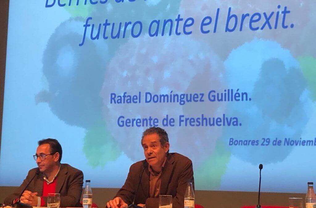 Freshuelva aborda la incidencia del Brexit en los berries en las Jornadas Agrícolas de Bonares