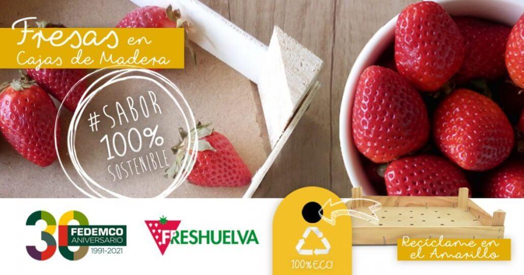 Fresas en cajas de madera, sabor 100% sostenible